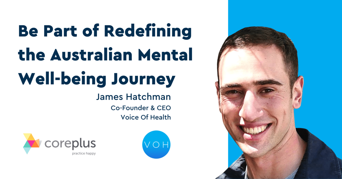 Be Part of Redefining the Australian Mental Well-being Journey
